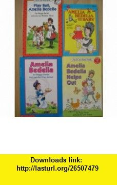 Amelia Bedelia Set (Play Ball ~ Helps Out ~ Amelia Bedelia ~ The Baby) Peggy Parish ,   ,  , ASIN: B0043KU4OK , tutorials , pdf , ebook , torrent , downloads , rapidshare , filesonic , hotfile , megaupload , fileserve