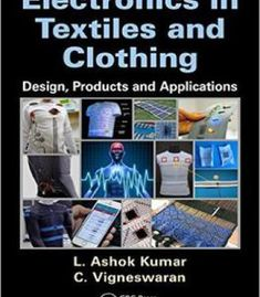 Electronics In Textiles And Clothing: Design Products And Applications PDF