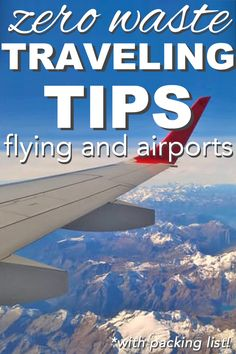 #zerowaste tips: Zero Waste Traveling Tips: Flying and Airports: Flying and zero waste in the same sentence is kind of an… #trashfreefuture