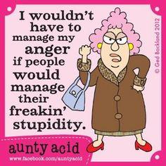 Aunty Acid @Shelly Figueroa Lopez