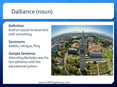 Word of the Day DALLIANCE (noun)! Get free test prep vocabulary flashcards to help study for the SAT, ACT, or SSAT from www.SATPrepGroup.com