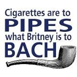 Bach and Britney.  Pipe smokers are a class all on their own.