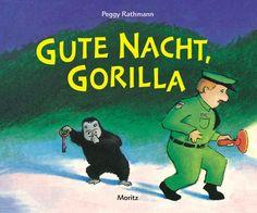 Für die ganz Kleinen:  Peggy Rathmann, Gute Nacht, Gorilla!  9,95€, Moritz Verlag, ab 2 Jahren.     Der kleine Gorilla stibitzt dem Zoowärter den Schlüssel – und nun folgen die Zootiere ihrem Wärter bis ins Schlafzimmer. Ein großartiges Bilderbuch für die Kleinsten!