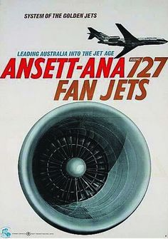 727 Fan Jets - Ansett ANA Airline Travel, Air Travel, Australian Airlines, Australian Vintage, Funny Commercials, Air New Zealand, Come Fly With Me, Vintage Airplanes, Poster Ads