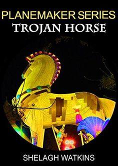 Planemaker Series: Trojan Horse by Shelagh Watkins, http://www.amazon.com/dp/B00RZIXM3W/ref=cm_sw_r_pi_dp_pzPTub04FHKVZ