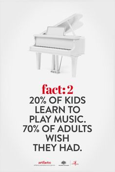 Fact: learn music. I wish I had. But I'm glad Dustin has it in his veins!!