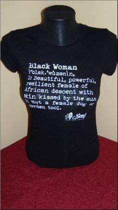 Definition of a Black Woman by SoulSeed Tees:  African American T-Shirts
