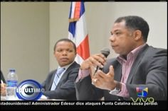 "Ataques A Punta Catalina A Generado Perdidas Millonarias Al País. ""Ing. Radames Del Carmen"""