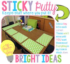 Use putty to hold down mats, pencil sharpeners, etc.