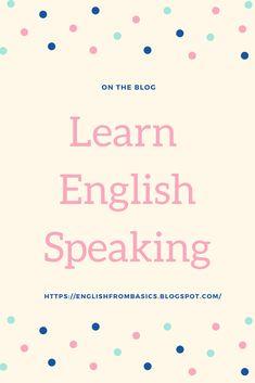 Learn english speaking, learn english grammar, Learn english vocabulary, learn english grammar verb tenses spoken english, spoken english learning, spoken english learnig tips, english speaking, english speaking learning, english speaking improve, english speaking practice, speak english, speak english fulently, speak english fluently tips, speak english fluently learning  tips english, tips english grammar, tips english learning improve english, improve english speaking, improve english English Grammar Basic, English Grammar Tenses, Speak English Fluently, English Language Learners, English Vocabulary, Improve English Speaking, English Learning Spoken, English Writing Skills, English Lessons