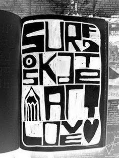 Surf Skate Art Love = Life