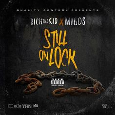 Rich The Kid & Migos Still On Lock High Quality Mixtape : Music