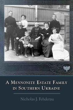 A Mennonite Estate Family in Southern UkraineNicholas J FehderauPandora Press In a candid fashion, A Mennonite Estate Family in Southern Ukraine, 1904-1924, tells the story of Nicholas Jakob Fehderau, a story strikingly accurate when placed alongside the factual surviving documents of the period. The youngest child, gifted with an amazing memory and a lively imagination, Fehderau recreates the world of his childhood and youth. A fundamental honesty pervades the memoir. Young Nicholas'… Youngest Child, My Heritage, Amish, Memoirs, Candid, Period, My Books, Past, Russia