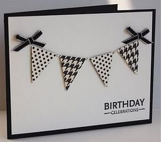 Create a banner using pennant shapes for a classic black and white handmade birthday card. Tie it up with black bows and use black and white paper to finish off the graphic look.
