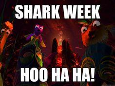 Shark Week.