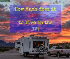 How Much Does it COST to Live in an RV Full Time?