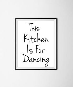 Wandbild This Kitchen Is For Dancing – Wallartlounge – Print your home