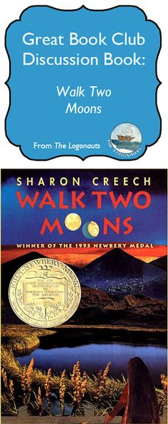 Book Club: Walk Two Moons - includes big themes, discussion questions, and chapter breakdowns | The Logonauts