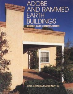 Earth is the oldest and most widely used building material in the world today…
