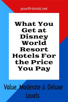 Disney World Resorts - Is it worth it to pay more to stay at a more expensive resort? Check out this comparison of amenities to help you decide | yourfirstvisit.net #DisneyWorldTips #DisneyWorldResorts #DisneyWorldBudget