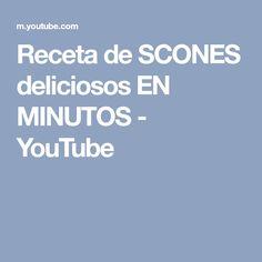 Receta de SCONES deliciosos EN MINUTOS - YouTube