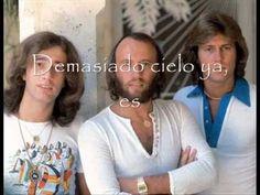 """Bee Gees""""Demasiado Cielo"""""""