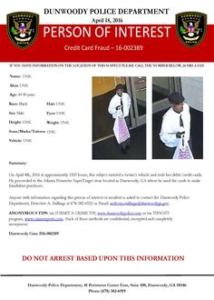 CREDIT CARD FRAUD: Contact Det. Stallings with any info you may have on this case: (678) 382-6921 or anthony.stallings@dunwoodyga.gov (LS) #dunwoodypolice