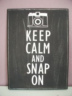 Keep Calm & Snap On