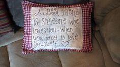 Primitive best friend pillow!