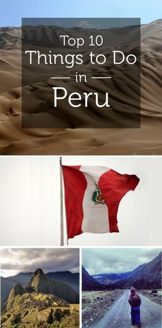 Travel Inspiration for Peru - Things to Do in Peru: 10 Best Attractions in Lima, Cusco and More #travel