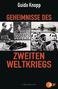 GUIDO KNOPP  Geheimnisse des Zweiten Weltkriegs