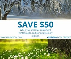 SAVE with Arrow Pool when you schedule the winterization of pool equipment and spring assembly. 610-731-7665  #PoolClosing #Winterization #PoolService #PoolMaintenance #PoolDeals #Pools #PoolEquipment