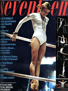 Seventeen Magazine-1975-Olga Korbut, a Russian gymnast had already won three gold medals (and a silver) at the 1972 Summer Olympics and would go on to win another in a year. She was also the first person to do a standing backward sommersault on bars.