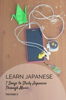 7 songs to learn Japanese through music and a YouTube playlist with songs from different genres. All songs have hiragana and kanji lyrics.