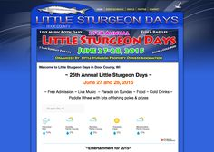 25th Annual Little Sturgeon Days ~ Door County Wisconsin ~ June 27 and 28, 2015 ~ Free Admission ~ Live Music ~ Parade on Sunday ~ Food ~ Cold Drinks ~ Paddle Wheel with lots of fishing poles & prizes