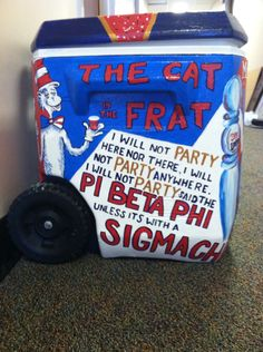 Cooler painting cat in the frat pi beta phi sigma chi dr Seuss Sorority Canvas, Sorority Paddles, Sorority Crafts, Sorority Recruitment, Fraternity Gifts, Fraternity Coolers, Frat Coolers, Nola Cooler, Ato Cooler