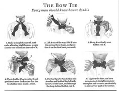 """""""Guys, if you don't know this, learn it right now. Ladies, nothing attracts a gentleman like a girl who can tie his bowtie…"""""""