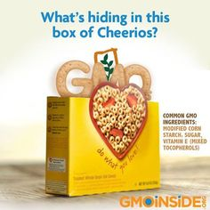 Tell Cheerios To Stop Hiding GMOs! Take Action Here: http://www.facebook.com/cheerios