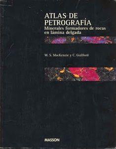 Atlas de petrografia minerales formadores de rocas en laminas delgadas