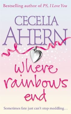 Where Rainbows End. My all time favourite book.