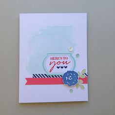 SOLD * Here's to you Card
