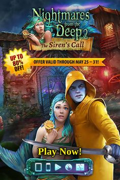 End of May SALE!   From May 25th-31st, download our spine-tingling adventure Nightmares from the Deep™: The Siren's Call for only 99¢ on iPhone, Google Play and Kindle Fire - and just $1.99 on iPad and Mac. The threat from the ocean is back and a forgotten fishing village is under siege. Face off against Davy Jones, answer the siren's call and defeat the cruel mayor!  Learn more: www.g5e.com/sale.