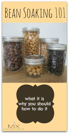 Bean Soaking 101: Why, What, & How | www.mixwellness.com