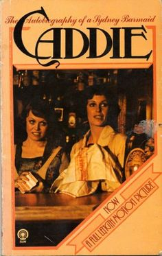 Caddie, a Sydney barmaid : an autobiography written by herself  with an introduction by Dymphna Cusack.  First published in 1953 by Constable, London. This 1966 edition by Sun Books, Melbourne, includes an introduction by Dymphna Cusack. Cusack helped the author prepare the original manuscript. In 1975 it was made into a movie starring Jackie Weaver and Helen Morse. From the collection of the State Library of New South Wales: http://library.sl.nsw.gov.au/record=b2929243~S2