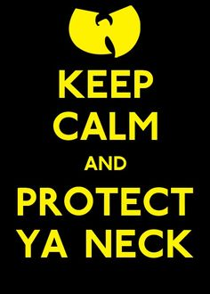 keep calm quotes | Keep Calm….. Wu Tang