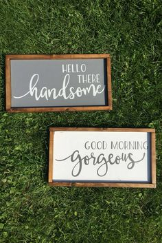 The Original- Good Morning Gorgeous Hello There Handsome, hello handsome, morning gorgeous, hello gorgeous, rustic signs, His and hers