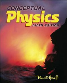 Conceptual Physics Edition by Paul Hewitt Course Outline – Eclectic Homeschooling Homeschool Science Curriculum, Homeschool High School, Homeschooling, Science Resources, Science Ideas, Science Projects, Conceptual Physics, Conceptual Design, Art Of Problem Solving