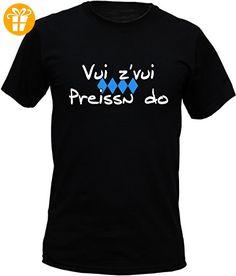T-Shirt - Vuizvui Preißn do - lustiges bayerisches Sprüche Shirt als Geschenk für echte Bayern (*Partner-Link)