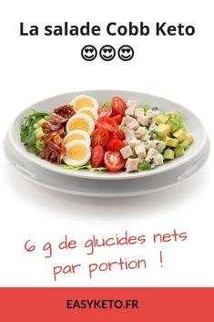 La salade Cobb, une recette cétogène gourmande et complète ! Keto Foods, Keto Food List, Ketogenic Recipes, Keto Snacks, Diet Recipes, Food Lists, Ketogenic Diet, Aperitivos Keto, Salads