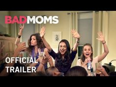 Bad Moms | Official Trailer | STX Entertainment